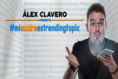 Álex Clavero - #mimadreestrendingtopic, en Madrid