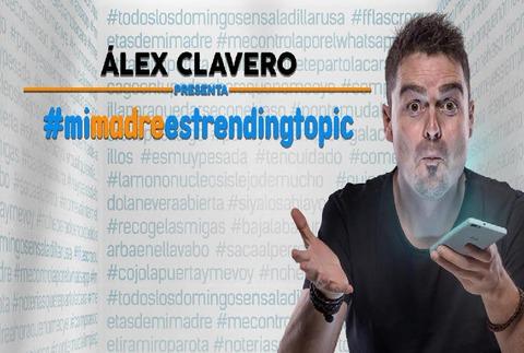 Álex Clavero - #mimadreestrendingtopic
