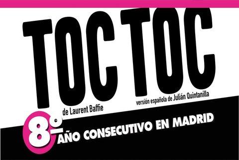 Toc Toc - 8º Temporada, en Madrid