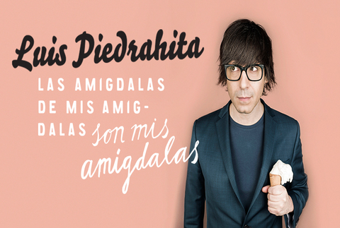 Luis Piedrahita - Las amígdalas de mis amígdalas..., en Madrid