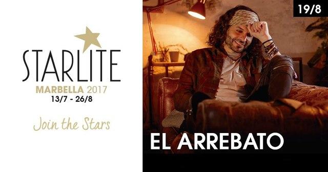 El Arrebato - Starlite 2017