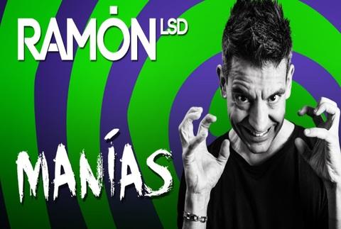 Manías - Ramón LSD