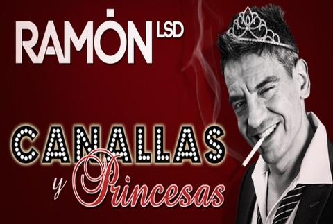 Canallas y Princesas - Ramón LSD
