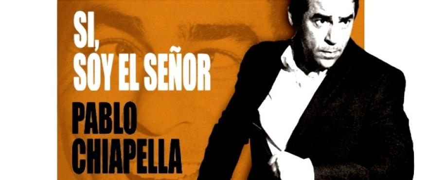 S�, soy el se�or - Pablo Chiapella