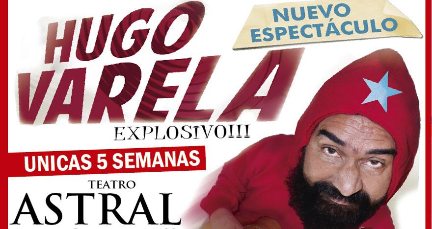 Explosivo - Hugo Varela - Teatro Astral