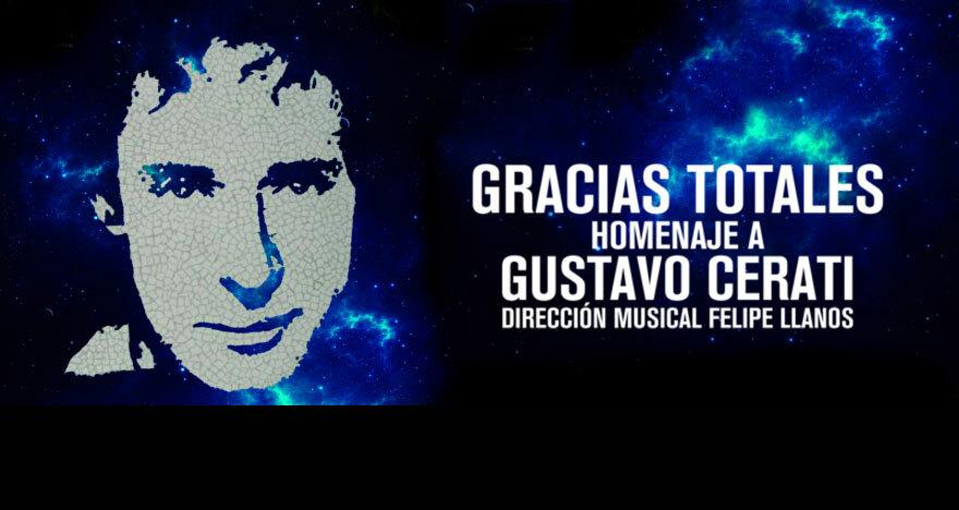 Gracias Totales... El Homenaje a Gustavo Cerati
