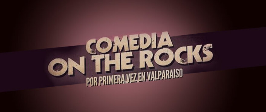 Comedia on the Rocks