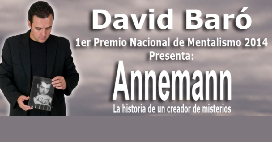 David Bar� presenta Annemann