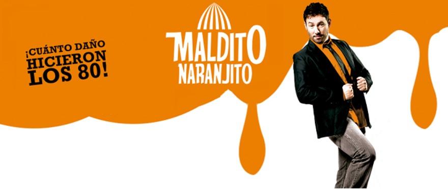 Maldito Naranjito