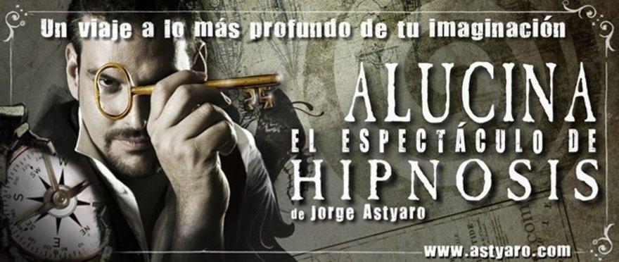 Alucina, espect�culo de hipnosis de Jorge Astyaro