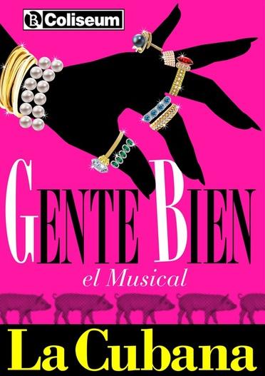La Cubana - Gente bien, el musical
