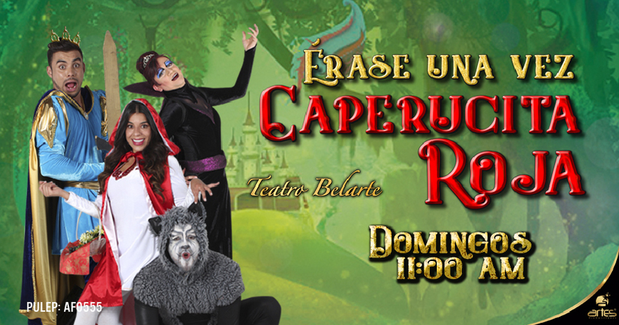 Entradas Para Erase Una Vez Caperucita Roja 30 Dto Bogota