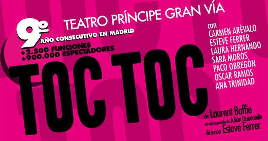 Comprar entradas para toc toc 9 temporada madrid Teatro principe gran via