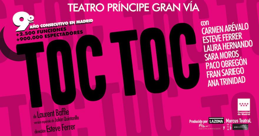 Entradas para toc toc 9 temporada en madrid madrid Teatro principe gran via