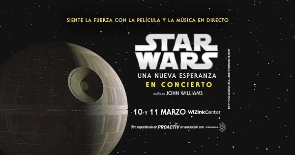 Entradas para star wars una nueva esperanza en Atrapalo conciertos madrid