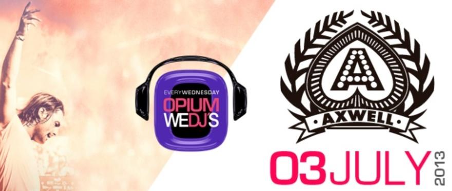 Axwell - WEDJ'S en Opium 2013
