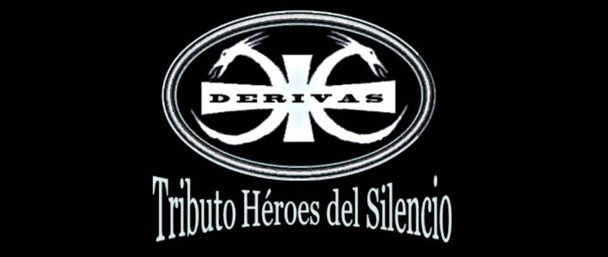 Derivas, tributo a H�roes del Silencio