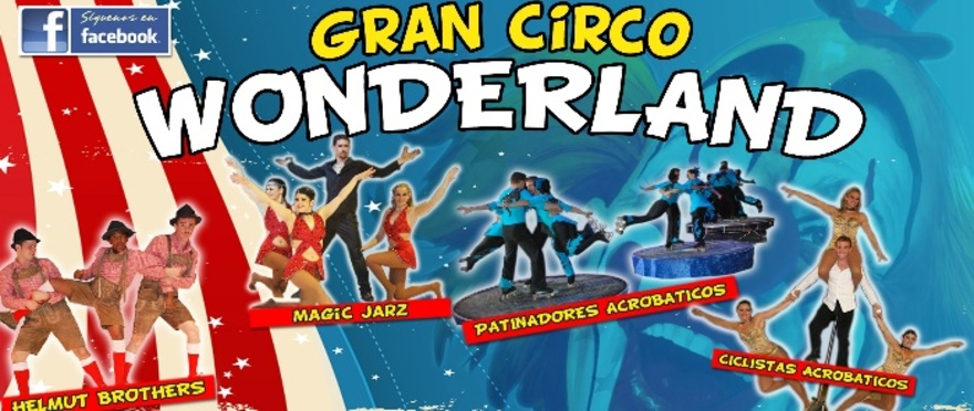 Circo Wonderland presenta New Generation