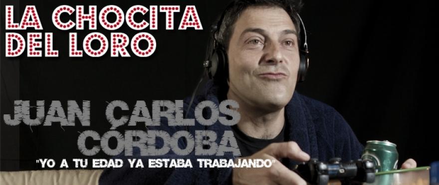 Yo a tu edad ya estaba trabajando - Juan Carlos C�rdoba