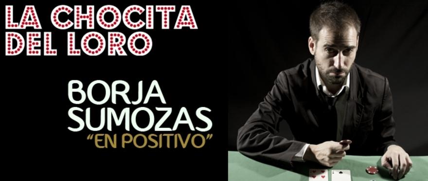 Borja Sumozas - En positivo