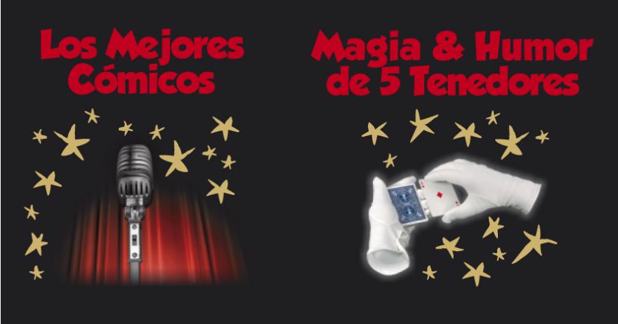 Los mejores cómicos + Magia & Humor