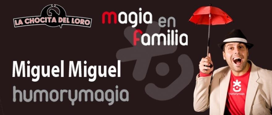 Humor y Magia en familia