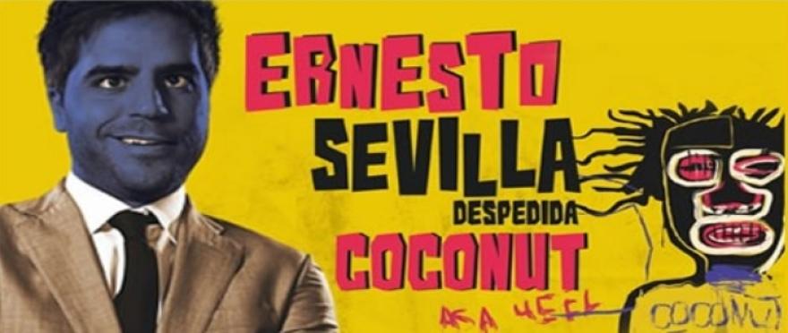 Ernesto Sevilla - Despedida Coconut