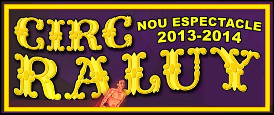 Circo Raluy en Barcelona: nuevo espect�culo