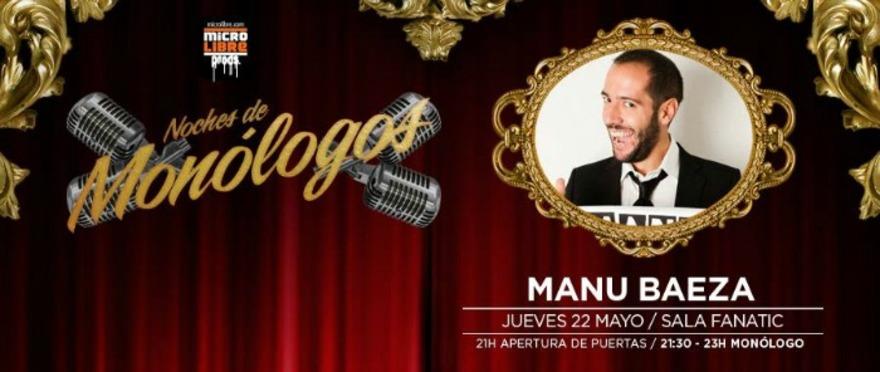 Noche de Mon�logos - Manu Baeza