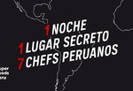 Restaurante Degustación Secreta con 7 chefs peruanos