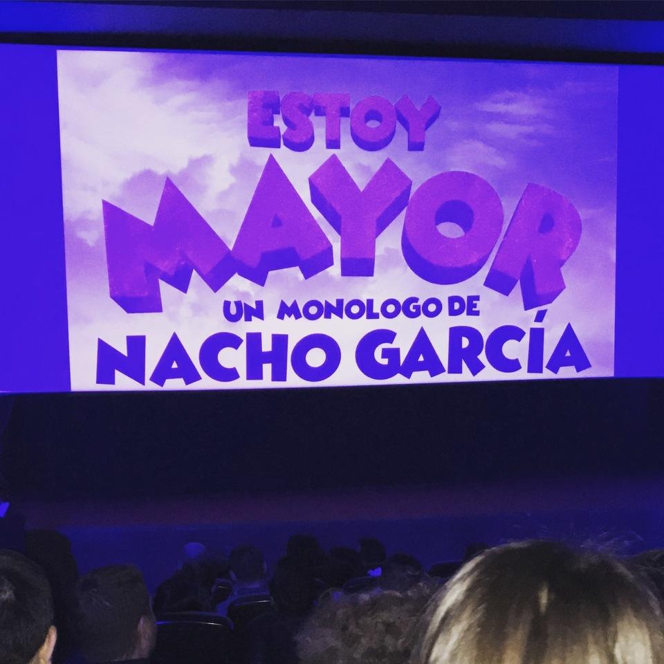 Entradas Para Estoy Mayor Nacho Garc A 33 Dto Madrid