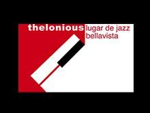 Espectáculos en Thelonious Lugar de Jazz