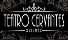 Entradas en Teatro Cervantes -Quilmes