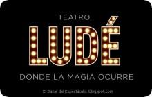 Entradas en Teatro Ludé